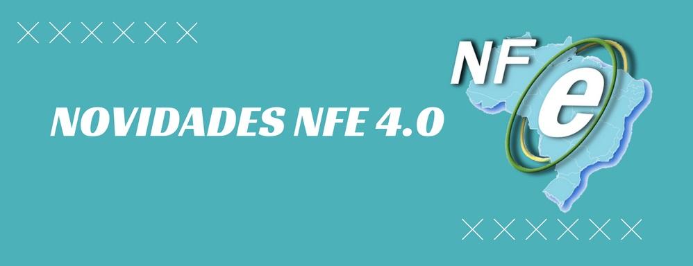 NFe 4.0  : O que muda com a nova versão da nota fiscal eletrônica