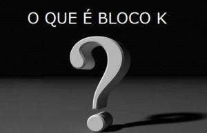 BLOCO K : Controle da produção e estoque, sua empresa pode ser obrigada a entregar